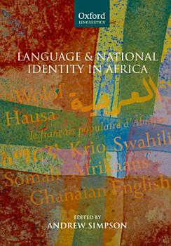 Language and National Identity in Africa PDF
