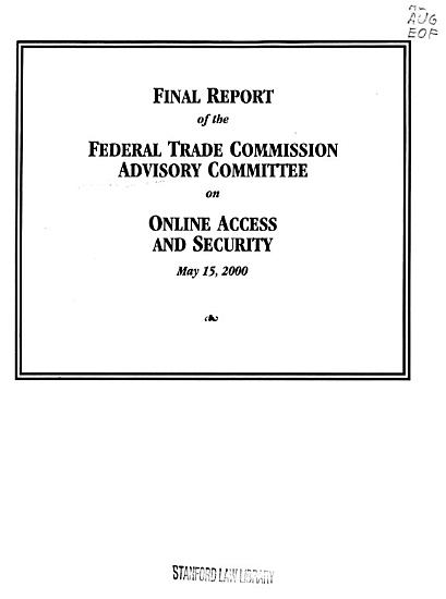 Final Report of the Federal Trade Commission Advisory Committee on Online Access and Security PDF