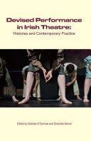 Devised Performance in Irish Theatre Book