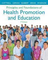 Principles and Foundations of Health Promotion and Education: Prin Foun Heal Prom ePub_7, Edition 7