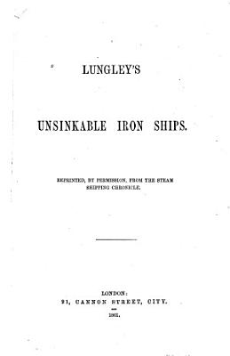 Lungley s Unsinkable Iron Ships