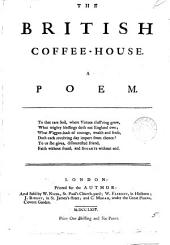 The British Coffee-house. A Poem