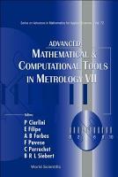 Advanced Mathematical   Computational Tools in Metrology VII PDF