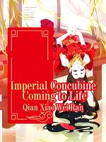 Imperial Concubine Coming to Life