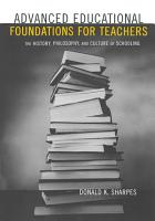 Advanced Educational Foundations for Teachers PDF