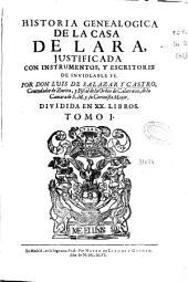 Historia genealogica de la Casa de Lara: justificada con instrumentos y escritores de inviolable fe, Volumen 1