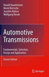 Automotive Transmissions: Fundamentals, Selection, Design and Application, Edition 2