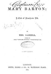 Mary Barton a Tale of Manchester Life by Mrs. Gaskell
