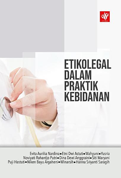 Etikolegal Dalam Praktik Kebidanan