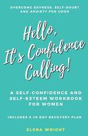 Hello, It's Confidence Calling!