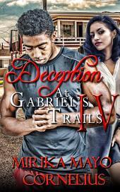 Deception at Gabriel's Trails 4