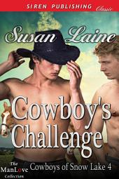 Cowboy's Challenge [Cowboys of Snow Lake 4]