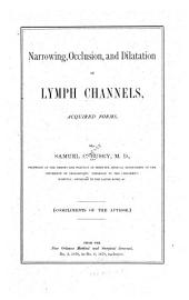 Narrowing, Occlusion, and Dilatation of Lymph Channels: Acquired Forms