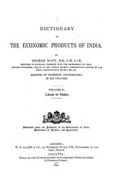 A Dictionary of the Economic Products of India: Volume 5