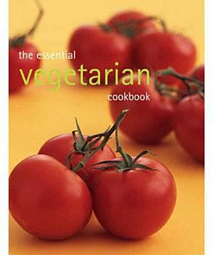 Essential Vegetarian Cookbook PDF