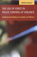 The Use of Force in Police Control of Violence PDF