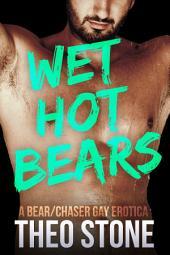 Wet Hot Bears