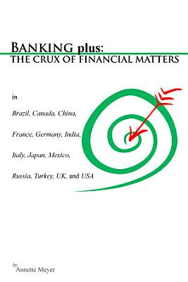 BANKING plus  THE CRUX OF FINANCIAL MATTERS PDF