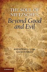 The Soul of Nietzsche s Beyond Good and Evil PDF