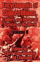 Encyclopfdia of Superstitions  Folklore  and the Occult Sciences of the World PDF