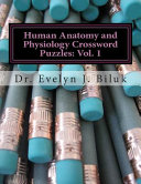 Human Anatomy and Physiology Crossword Puzzles