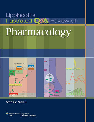 Lippincott s Illustrated Q A Review of Pharmacology PDF