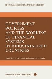 Government Policies and the Working of Financial Systems in Industrialized Countries
