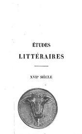 Etudes littéraires XVIIe siècle: premierè partie, 1610 - 1660, Volumes1à4