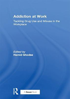 Addiction at Work