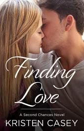 Finding Love: A Second Chances Novel
