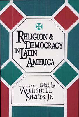 Religion and Democracy in Latin America PDF