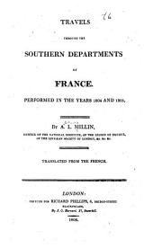 Travels through the southern departments of France: performed in the years 1804 and 1805