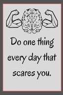 Do One Thing Every Day That Scares You PDF