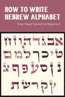 How To Write Hebrew Alphabet