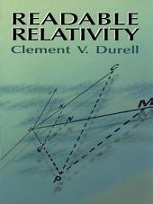 Readable Relativity