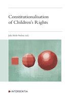 Constitutionalisation of Children's Rights