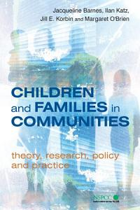 Children and Families in Communities Book