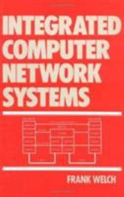 Integrated Computer Network Systems