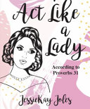 Download Act Like a Lady Book