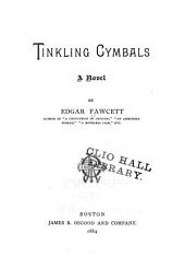 Tinkling Cymbals: A Novel