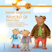 Mackó úr kalandjai I. kötet