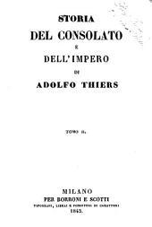 Storia del consolato e dell'impero di Adolfo Thiers: Volume 2
