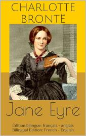 Jane Eyre (Édition bilingue: français - anglais / Bilingual Edition: French - English)