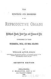 The Functions and disorders of the reproductive organs