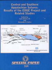 Central and Southern Appalachian Sutures: Results of the EDGE Project and Related Studies