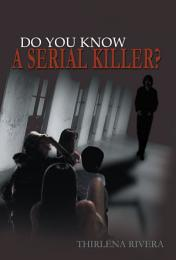 Do You Know a Serial Killer?