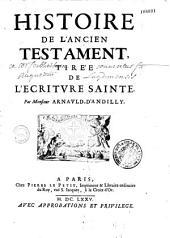 Histoire de l'Ancien Testament, tirée de l'écriture sainte