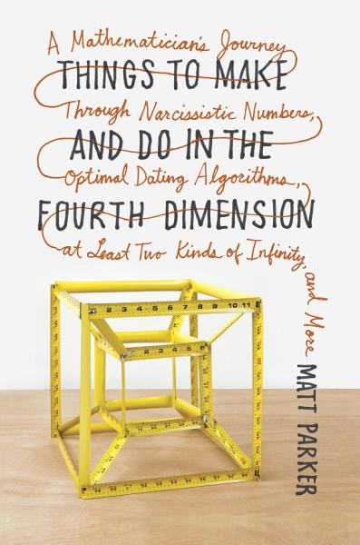 Download Things to Make and Do in the Fourth Dimension Book