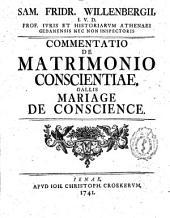 Sam. Fridr. Willenbergii ... Commentatio de matrimonio conscientiae, gallis mariage de conscience