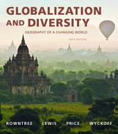 Globalization and Diversity: Geography of a Changing World, Edition 5